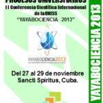 II Conferencia Científica Internacional de la UNISS – Yayabociencia 2013 – Cuba