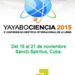 """III Conferencia Científica Internacional de la UNISS """"YAYABOCIENCIA 2015"""""""